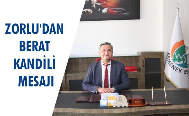 ZORLU'DAN BERAT KANDİLİ MESAJI