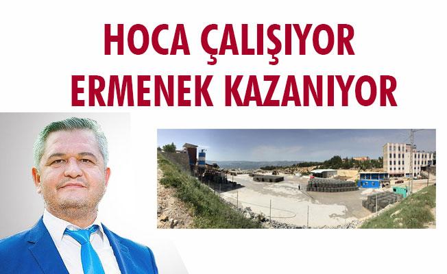 HOCA ÇALIŞIYOR ERMENEK KAZANIYOR