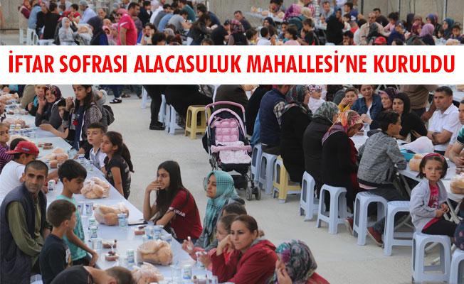 İFTAR SOFRASI ALACASULUK MAHALLESİ'NE KURULDU