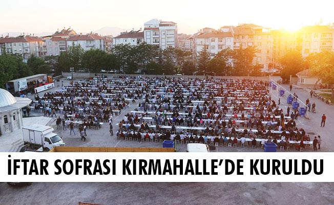 İFTAR SOFRASI KIRMAHALLE'DE KURULDU