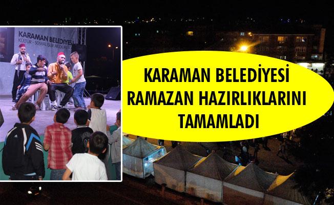 KARAMAN BELEDİYESİ RAMAZAN HAZIRLIKLARINI TAMAMLADI