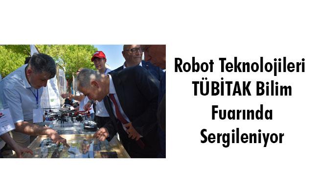 Robot Teknolojileri TÜBİTAK Bilim Fuarında Sergileniyor