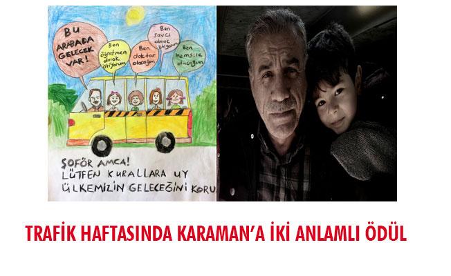 TRAFİK HAFTASINDA KARAMAN'A İKİ ANLAMLI ÖDÜL