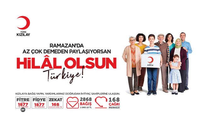 """TÜRK KIZILAY İLE  """"HİLÂL OLSUN TÜRKİYE""""  KAMPANYASI"""