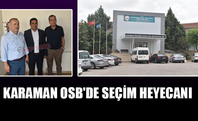KARAMAN OSB'DE SEÇİM HEYECANI