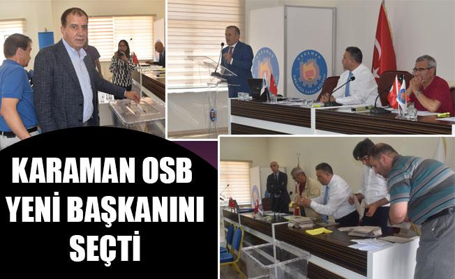 KARAMAN OSB YENİ BAŞKANINI SEÇTİ