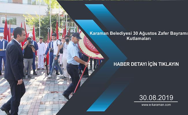 Karaman Belediyesi 30 Ağustos Zafer Bayramı Kutlamaları