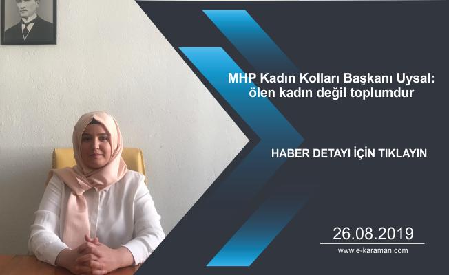 MHP Kadın Kolları Başkanı Uysal: ölen kadın değil toplumdur