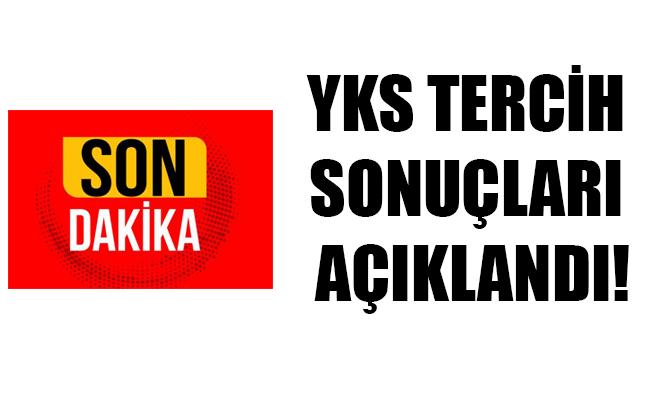 YKS TERCİH SONUÇLARI AÇIKLANDI!