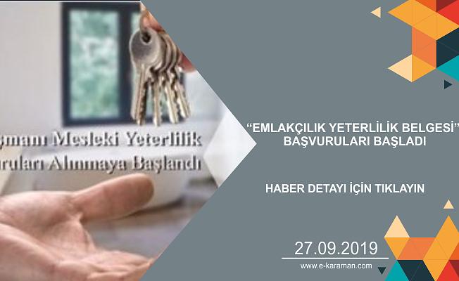 """""""EMLAKÇILIK YETERLİLİK BELGESİ"""" BAŞVURULARI BAŞLADI"""