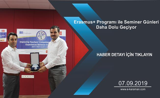 Erasmus+ Programı ile Seminer Günleri Daha Dolu Geçiyor