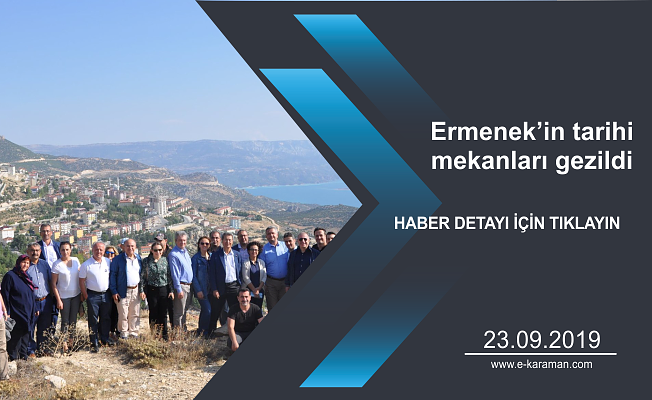 Ermenek'in tarihi mekanları gezildi