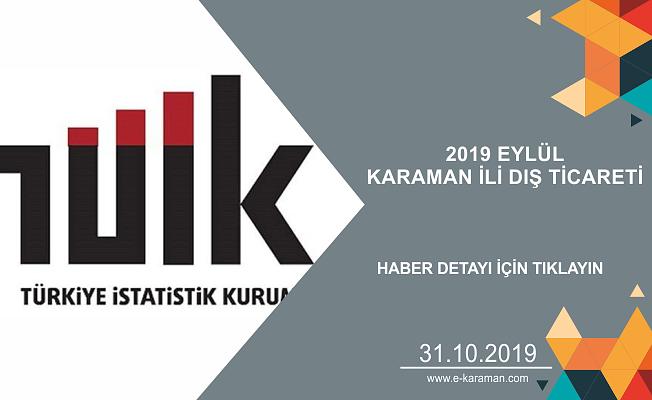 2019 EYLÜL KARAMAN İLİ DIŞ TİCARETİ