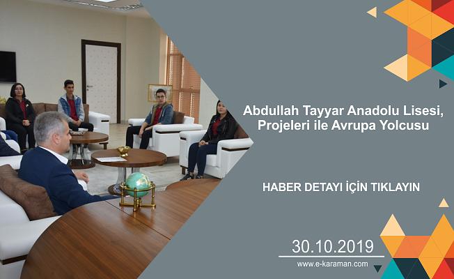 Abdullah Tayyar Anadolu Lisesi,Projeleri ile Avrupa Yolcusu