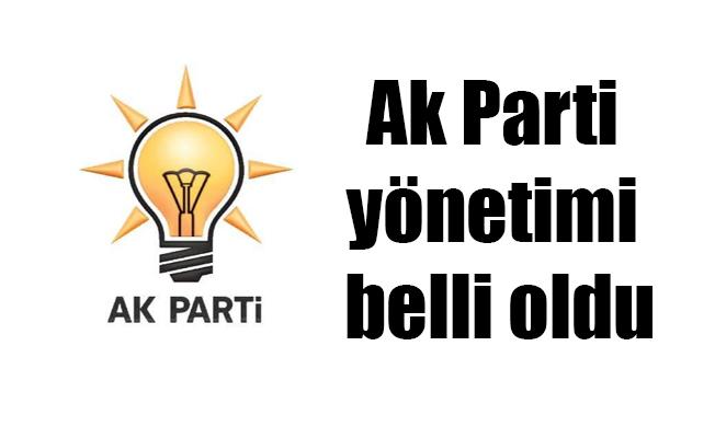 Ak Parti yönetimi belli oldu