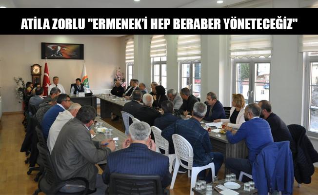 ATİLA ZORLU ''ERMENEK'İ HEP BERABER YÖNETECEĞİZ''