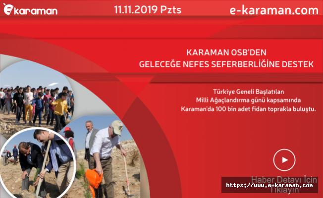 KARAMAN OSB'DEN GELECEĞE NEFES SEFERBERLİĞİNE DESTEK