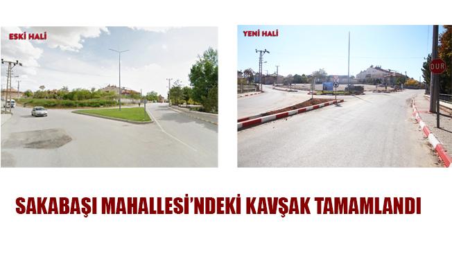 SAKABAŞI MAHALLESİ'NDEKİ KAVŞAK TAMAMLANDI