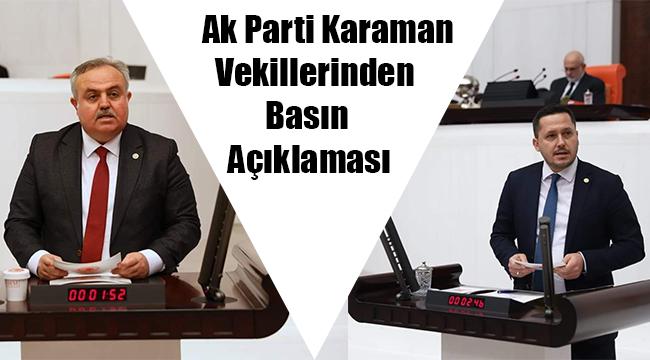 Ak Parti Karaman Vekillerinden Basın Açıklaması