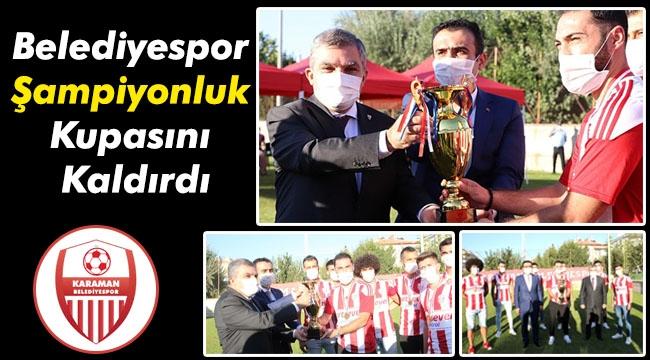 Belediyespor Şampiyonluk Kupasını törenle aldı