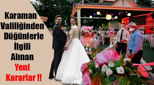 Karaman Valiliğinden Düğünlerle İlgili Yeni Kararlar !!