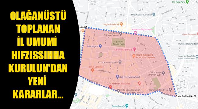 OLAĞANÜSTÜ TOPLANAN İL UMUMİ HIFZISSIHHA KURULUN'DAN YENİ KARARLAR...