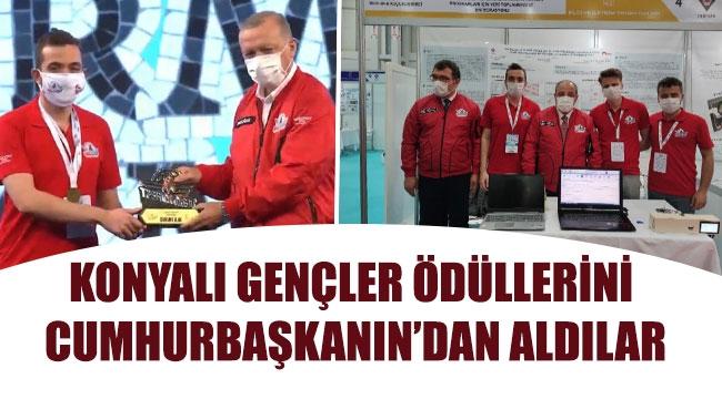 KONYALI GENÇLER ÖDÜLLERİNİ CUMHURBAŞKANIN'DAN ALDILAR
