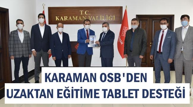 KARAMAN OSB'DEN UZAKTAN EĞİTİME TABLET DESTEĞİ