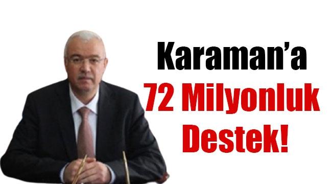 Karaman'a 72 Milyonluk Destek!