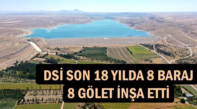 DSİ SON 18 YILDA KARAMAN'DA 8 BARAJ 8 GÖLET İNŞA ETTİ