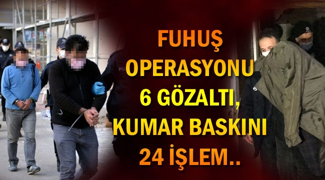 KARAMAN BAĞLANTILI FUHUŞ ÖRGÜTÜ ÇÖKERTİLDİ..