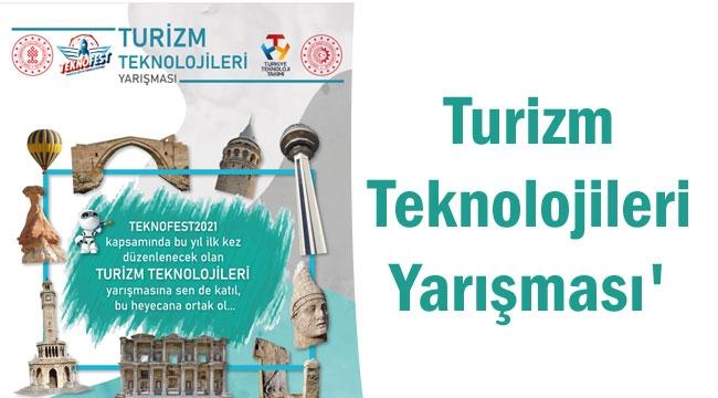 Turizm Teknolojileri Yarışması yapılacak