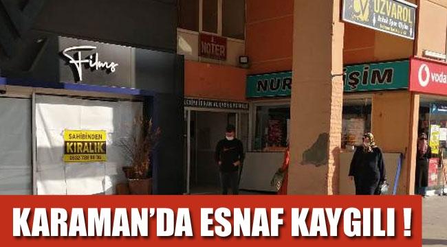 ESNAF KAYGILI !