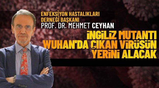 Prof. Dr. Mehmet Ceyhan'dan mutant virüs uyarısı (Özel Haber)