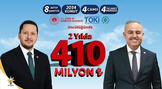 2 YILDA 410 MİLYON TL'LİK YATIRIM