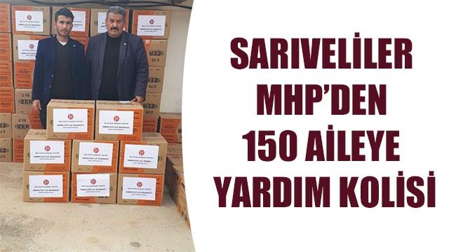 SARIVELİLER MHP'DEN 150 AİLEYE YARDIM KOLİSİ