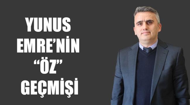 "YUNUS EMRE'NİN ""ÖZ"" GEÇMİŞİ"