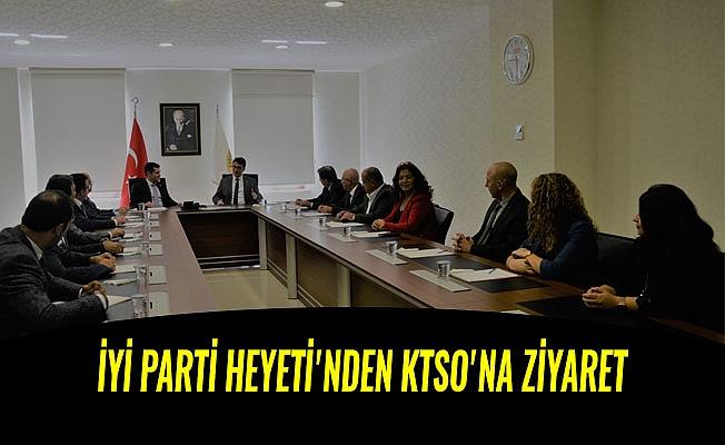 İYİ PARTİ HEYETİ'NDEN KTSO'NA ZİYARET