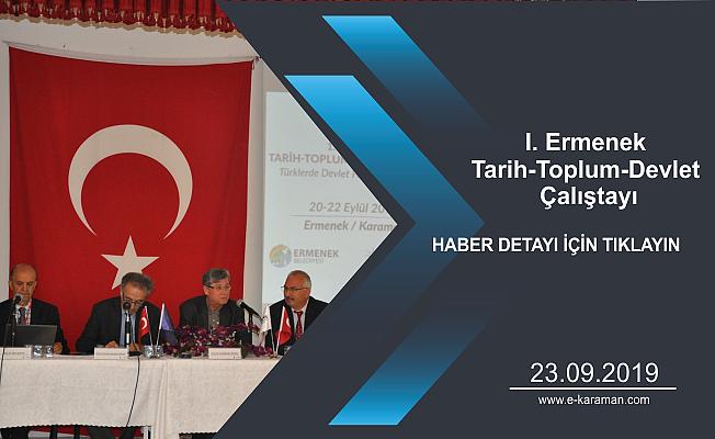 I. Ermenek Tarih-Toplum-Devlet Çalıştayı