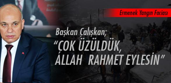 Başkan Çalışkan Ermenek'teki yangın için taziye mesajı yayınladı