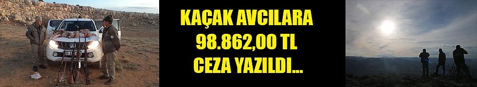 KAÇAK AVCILARA 98.862,00 TL CEZA YAZILDI…