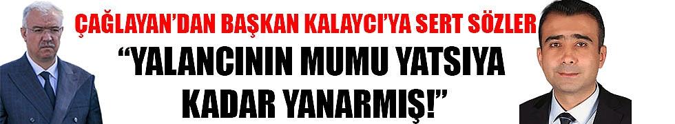 """""""YALANCININ MUMU YATSIYA KADAR YANARMIŞ!"""""""