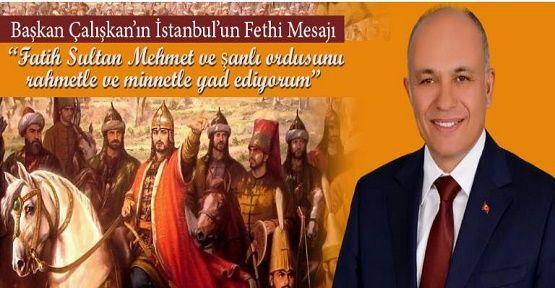 İstanbul'un Fethi için önemli bir mesaj!