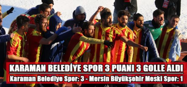 Karaman Belediye Spor, 3 golle 3 puan kaptı