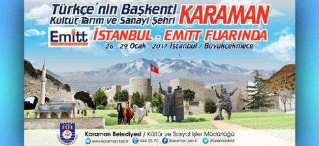 Karaman Belediyesi, 26-29 Ocak 2017 tarihinde EMITT fuarında