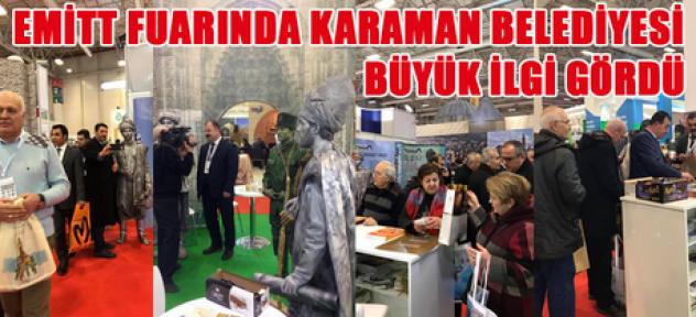 Karaman Belediyesi, EMİTT fuarında ( 26 - 29 OCAK )  büyük ilgi gördü