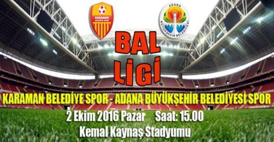Karaman Belediyespor, Adana Büyükşehir Belediyespor' u misafir ediyor