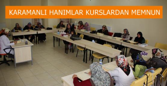 Karaman'da hanımlar açılan kurslardan memnun