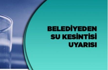Karaman'da su kesintisi uyarısı yapıldı