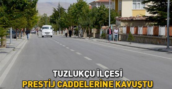 Konya' nın Tuzlukçu İlçesi Prestij Caddelerine Kavuştu